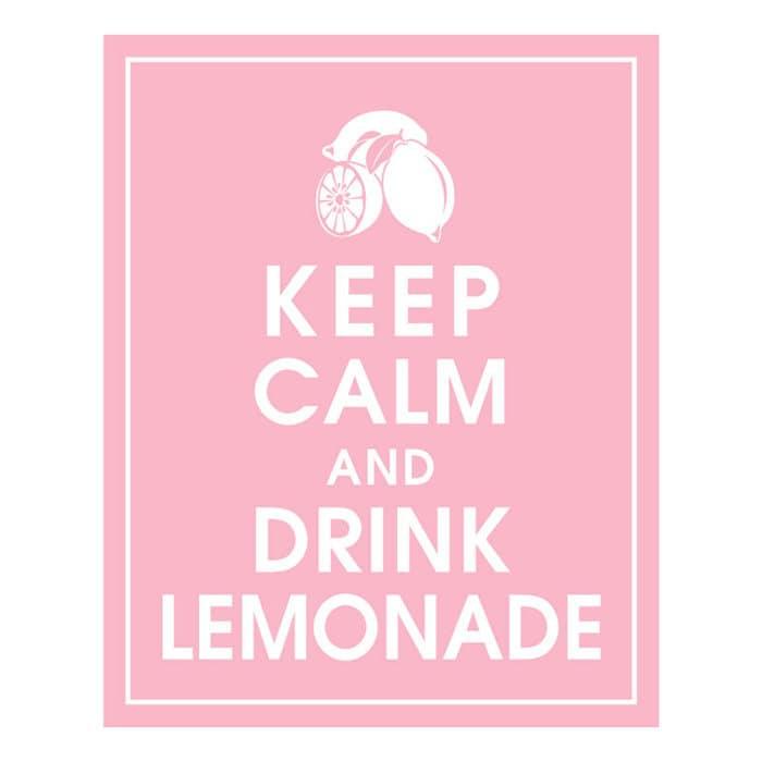 Keep Calm and Drink Lemonade, 8x10 Print-(Color Pink Lemonade) BUY 3 GET 1 FREE