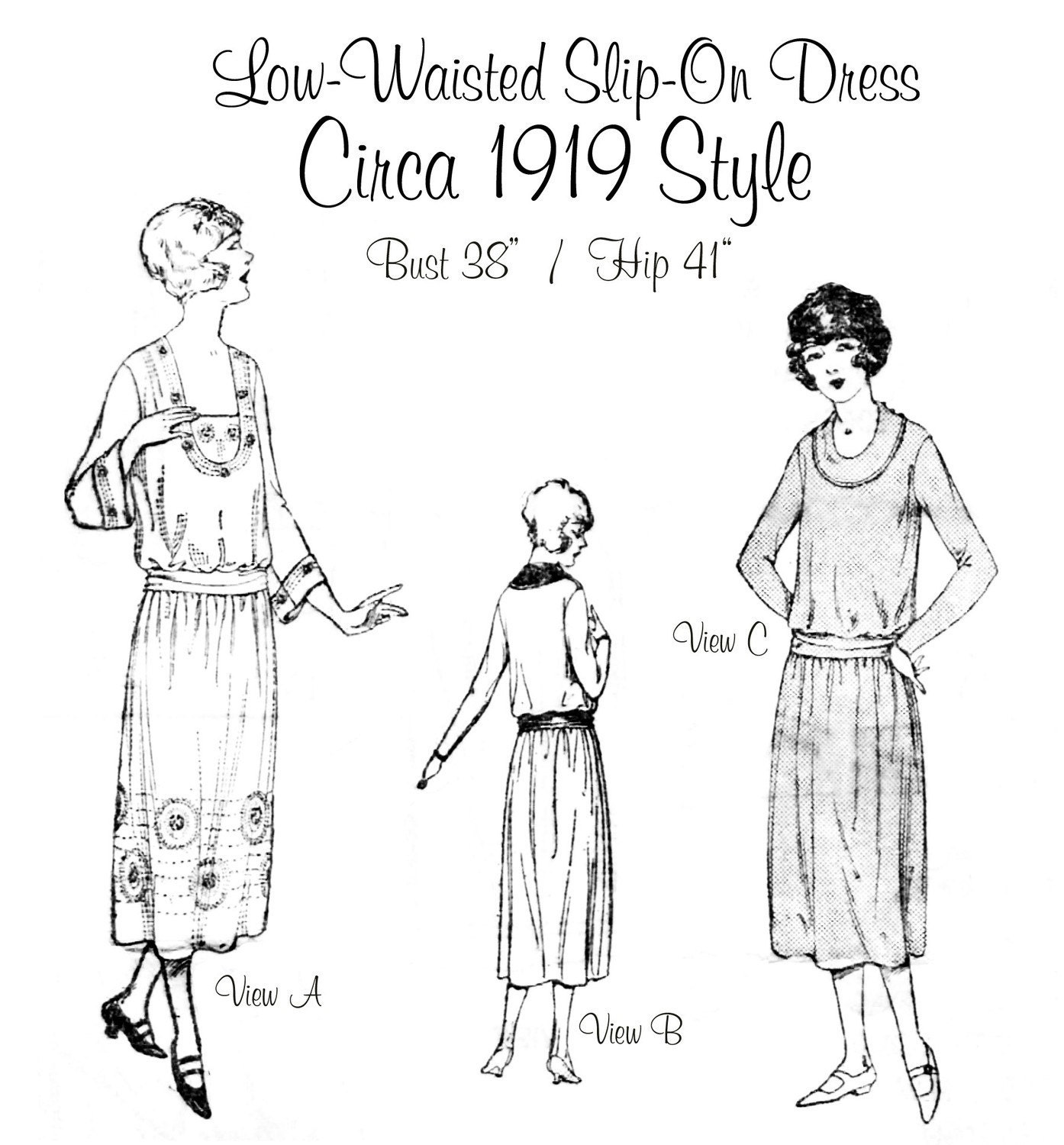 Circa 1919 Low Waisted Slip On Dress - Pattern Reproduction - Bust Size 38