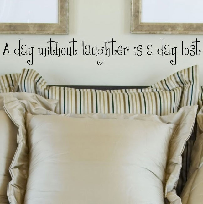 A Day Without Laughter Is A Day Lost vinyl lettering wall saying home decor quote decal  4x31