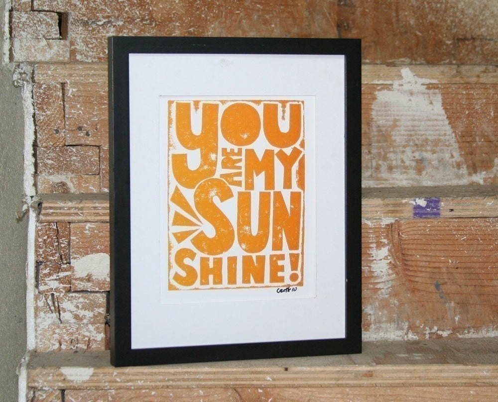 BABY NURSERY ART You are my Sunshine print typography Raw Art Letterpress