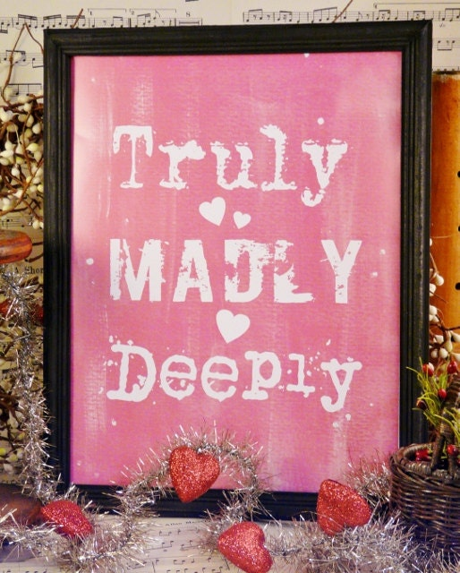 Truly madly deeply Valentine Pink sign digital   - uprint NEW vintage art words primitive paper old pdf 8 x 10 frame saying