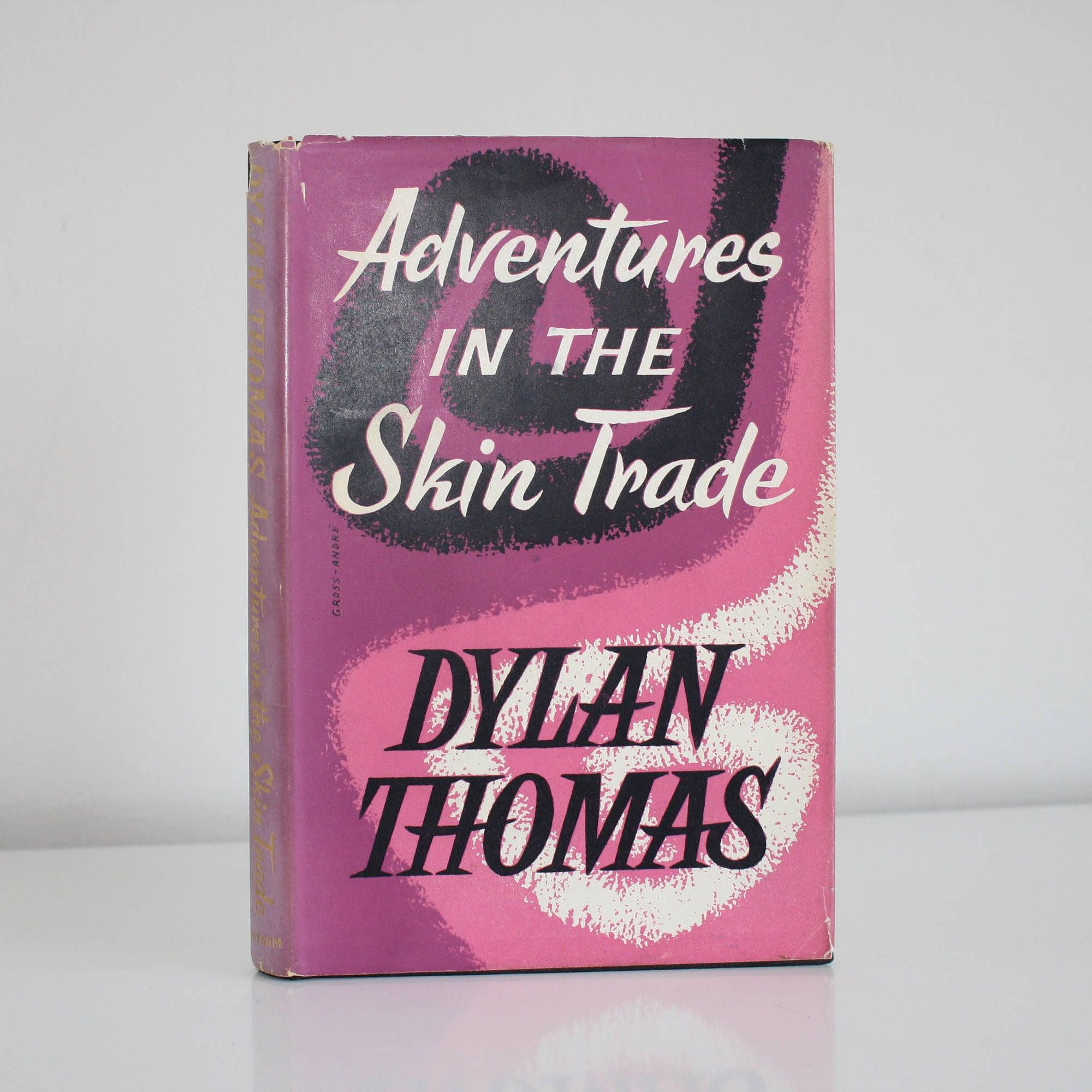 Dylan Thomas  Adventures in the Skin Trade 1950s vintage hardback book Putnam London