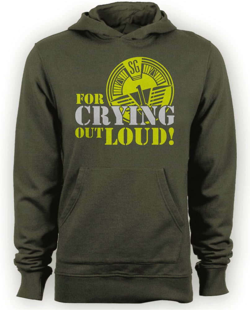 Stargate SG1  ONeill For Crying Out Loud Quote TV Series Hoodie