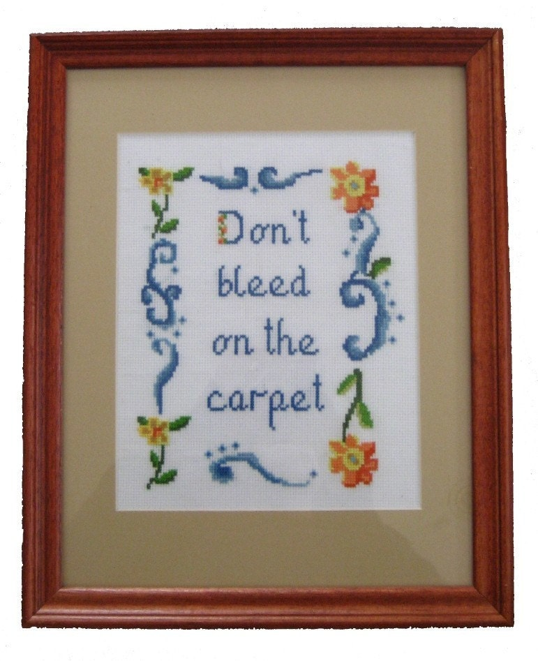 Don't Bleed On The Carpet E-Pattern from Radical Cross Stitch
