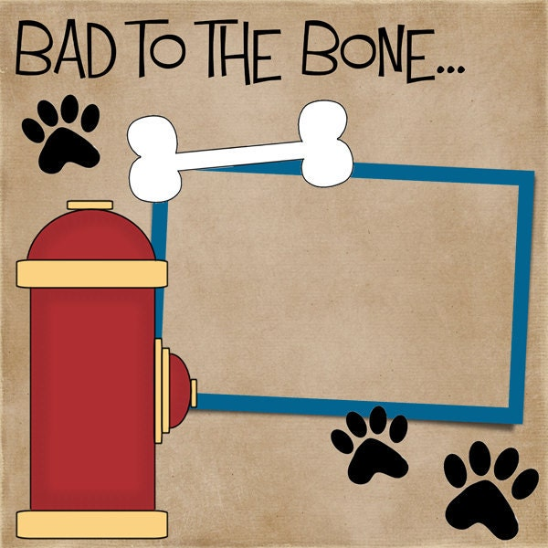 "12x12 Premade Digital Scrapbook Page DIGITAL FILE ""Bad To The Bone"""