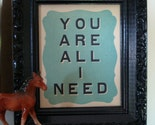 You Are All I Need Letterpress Mini Poster- Blue Raspberry
