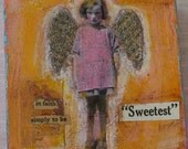 Sweetest mixed media painting