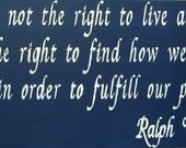 Freedom is not the right to live as we please...Emerson Quote primitive sign