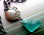 CLEARANCE SALE INSPIRATIONAL DREAM MANTRA Genuine Sea Glass Metal Work Necklace by Lake Erie Beach Glass LEbg