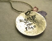 Master Your Own Fate random handstamped necklace