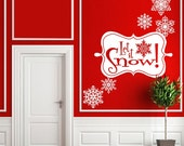 Vinyl Wall Decal Sticker Art - Whimsical Let it Snow - Christmas Decoration