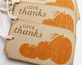 Rustic Pumpkin Give Thanks Gift Tags - Set of 8