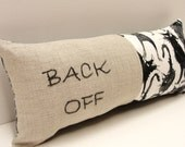 hand embroidered pillow- ''BACK OFF'' on linen with angry cats print