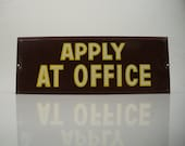 VintageTin Sign APPLY AT OFFICE New Old Stock