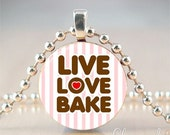 Live, Love, Bake - penny pendant handmade by Charmed Pennies