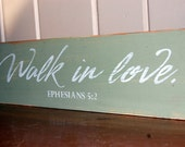 walk in love ephesians 52 distressed wood