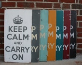 Keep Calm and Carry On - Large Distressed Sign You Pick the Color