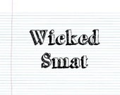 Wicked Smat -- Graduation Greeting Card
