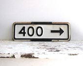 Vintage Porcelain Street Sign 400 Arrow