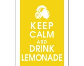 Keep Calm and Drink Lemonade-13x19 Poster (Featured in Canary Yellow) Buy 3 and get 1 Free