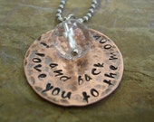 Hand Stamped Jewelry - I Love You To The Moon And Back Necklace
