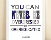 "Navy and Grey ""Overdressed or Overeducated"" print poster - AmandaCatherineDes"