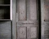 """Old SchoolHouse Door """"Untold Stories"""" Rustic and Forgotten - TheWorldIsMyStudio"""