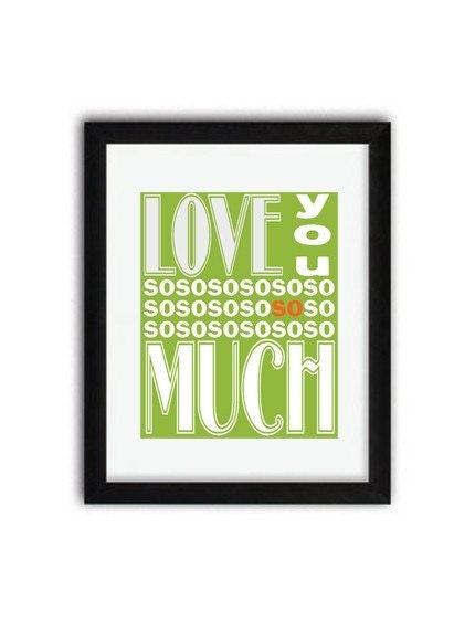 Love You SO Much ( 8x10 Fine Art Print ) in Green