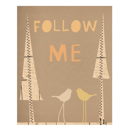 Follow Me - 8 x 10 - Archival Giclee Print