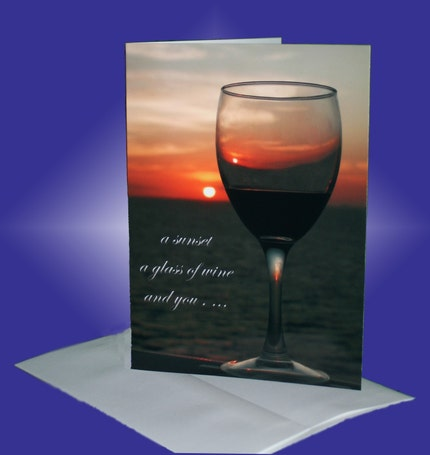 5x7 custom  card - a sunset, a glass of wine, and you