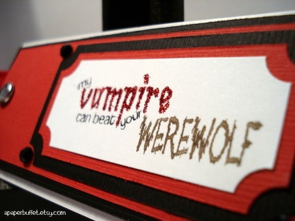My Vampire can beat your Werewolf bookmark