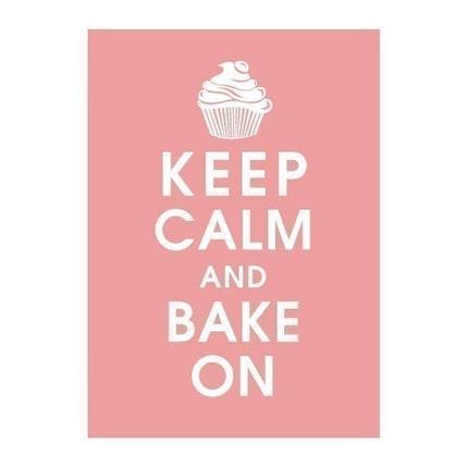 KEEP CALM AND BAKE ON, 5X7 Print-(Powder Pink)