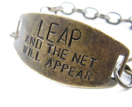 LEAP and the Net WIll Appear - hand stamped brass Bracelet