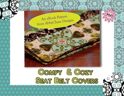 eBook Pattern.... Seat Belt Covers for your Car...... Just in time for Christmas........ by AbbyChase Designs