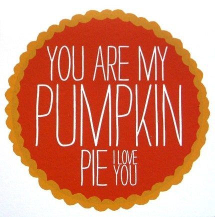 You Are My Pumpkin Pie card