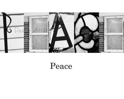 Word Art PEACE P-E-A-C-E Architectural Alphabet Letters Black and White Photo Print 8x10