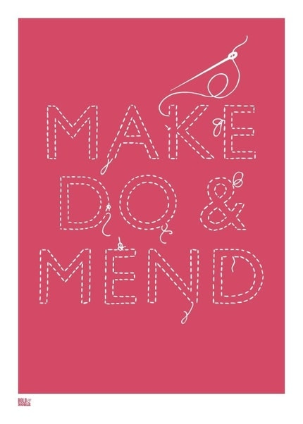 Make Do and Mend, hand pulled screen print onto 100 percent recycled card, hot pink (also in turquoise))