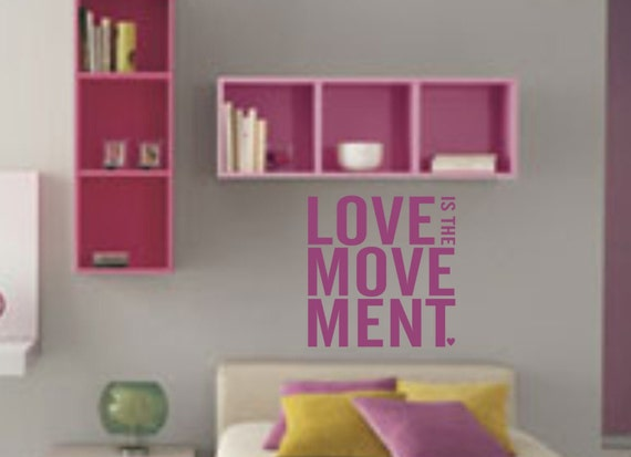 O amor é o Movimento Wall Decal Adesivo - Vinyl Art Graphic Citação casamento Casamento Texto