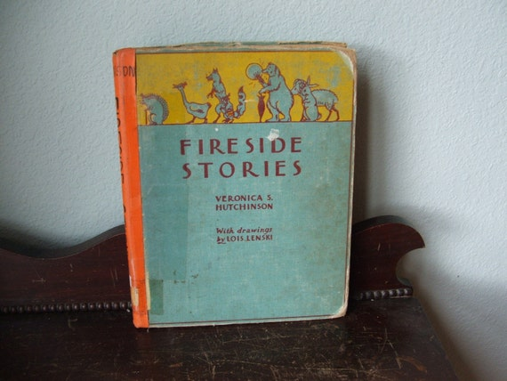 Fireside Stories by Veronica s Hutchinson with drawings by Lois Lenski