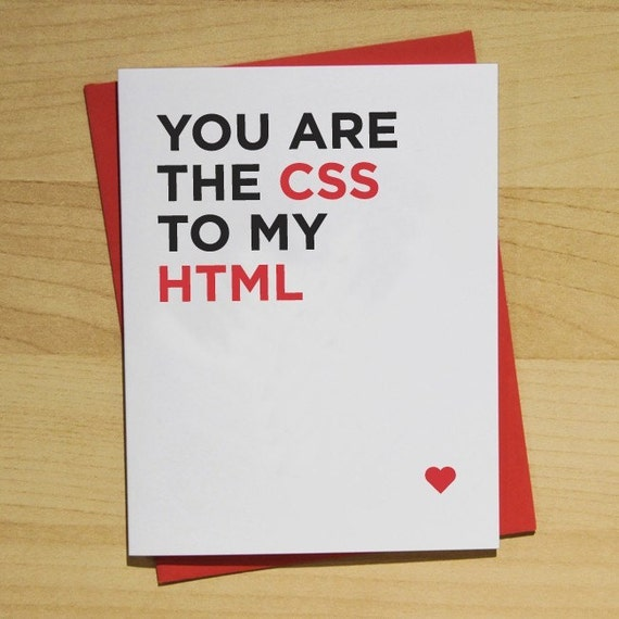 You Are The CSS to My HTML A2 Card