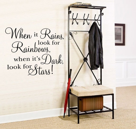 Vinyl Wall Decal Art Sticker - When it rains look for rainbows - Medium size