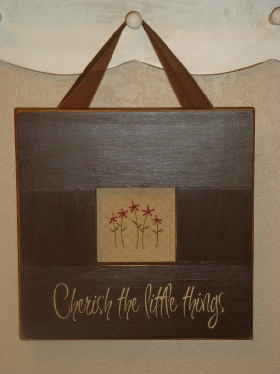 Cherish the Little things Primitive Framed Stitchery