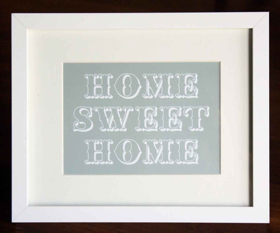 Home Sweet Home Art Print 5 x 7 Grey  HALF OFF SALE