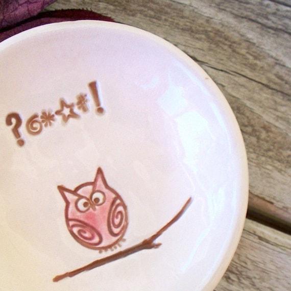 Small Owl Dish - Expletive Deletive Owl