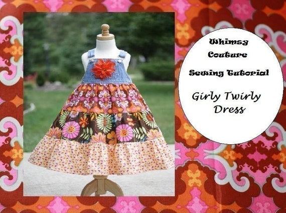 WHIMSY COUTURE Sewing Pattern Tutorial E Book GIRLY TWIRLY DRESS with conversion of denim overalls