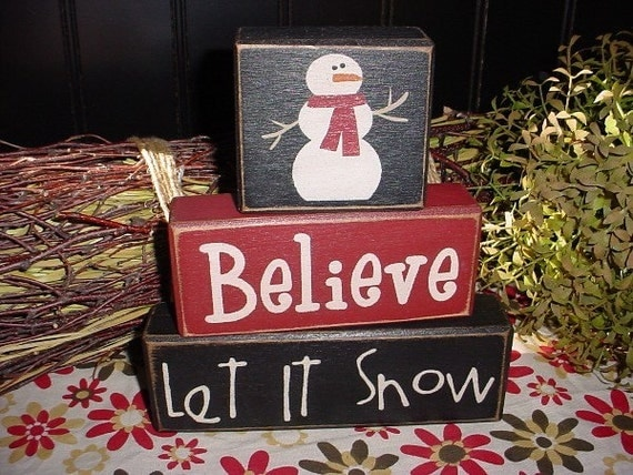 Sweet and Simple...BELIEVE LET IT SNOW Wooden Sign Shelf Blocks PRIMITIVE COUNTRY RUSTIC HOLIDAY SEASONAL HOME DECOR