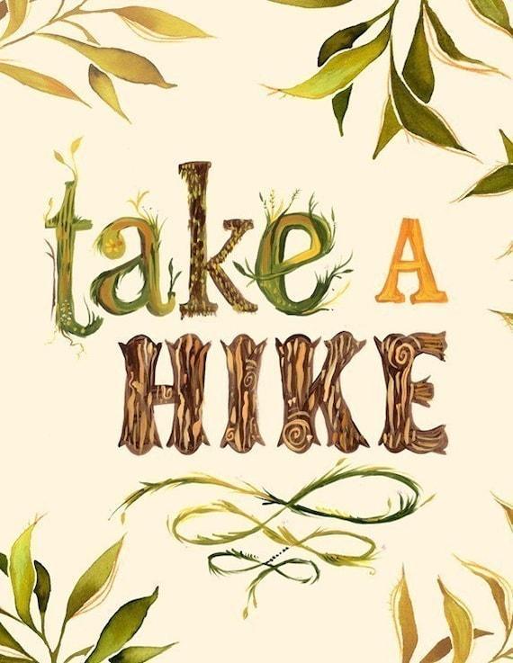 Take A Hike 8 x 10