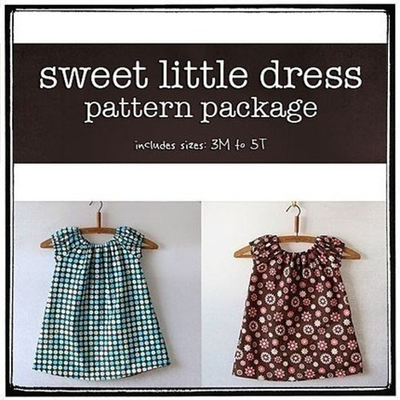 Sweet Little Dress Pattern Package - includes 3M to 5T