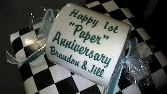 Happy 1st Paper Anniversary embroidered Toilet Paper gift