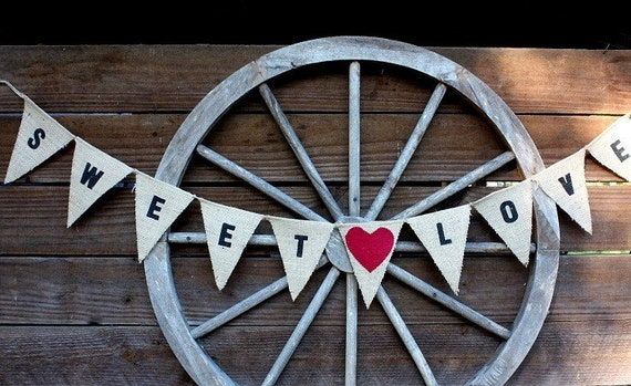 Sweet love burlap banner